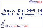 James, Dan 9405 SW Gemini Dr Beaverton OR