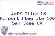 Jeff Allen 50 Airport Pkwy Ste 100 San Jose CA