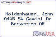 Moldenhauer, John 9405 SW Gemini Dr Beaverton OR