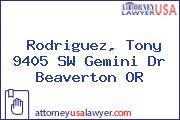 Rodriguez, Tony 9405 SW Gemini Dr Beaverton OR