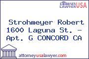 Strohmeyer Robert 1600 Laguna St. - Apt. G CONCORD CA