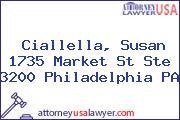 Ciallella, Susan 1735 Market St Ste 3200 Philadelphia PA