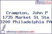 Crampton, John P 1735 Market St Ste 3200 Philadelphia PA