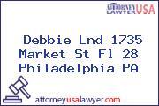 Debbie Lnd 1735 Market St Fl 28 Philadelphia PA