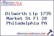 Dilworth Llp 1735 Market St Fl 28 Philadelphia PA
