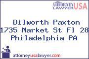 Dilworth Paxton 1735 Market St Fl 28 Philadelphia PA