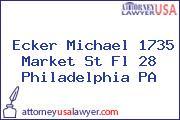 Ecker Michael 1735 Market St Fl 28 Philadelphia PA