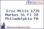 Eric Mills 1735 Market St Fl 28 Philadelphia PA