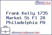 Frank Kelly 1735 Market St Fl 28 Philadelphia PA
