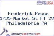 Frederick Pecce 1735 Market St Fl 28 Philadelphia PA