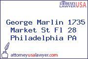 George Marlin 1735 Market St Fl 28 Philadelphia PA