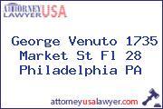 George Venuto 1735 Market St Fl 28 Philadelphia PA