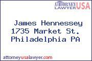 James Hennessey 1735 Market St. Philadelphia PA