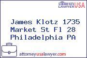 James Klotz 1735 Market St Fl 28 Philadelphia PA