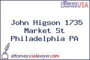 John Higson 1735 Market St Philadelphia PA