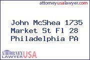 John McShea 1735 Market St Fl 28 Philadelphia PA