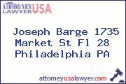 Joseph Barge 1735 Market St Fl 28 Philadelphia PA