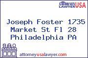 Joseph Foster 1735 Market St Fl 28 Philadelphia PA