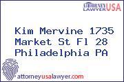 Kim Mervine 1735 Market St Fl 28 Philadelphia PA