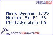 Mark Berman 1735 Market St Fl 28 Philadelphia PA