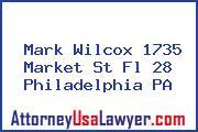 Mark Wilcox 1735 Market St Fl 28 Philadelphia PA