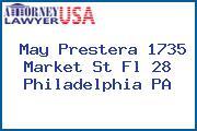 May Prestera 1735 Market St Fl 28 Philadelphia PA