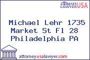 Michael Lehr 1735 Market St Fl 28 Philadelphia PA