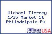 Michael Tierney 1735 Market St Philadelphia PA
