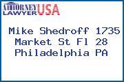 Mike Shedroff 1735 Market St Fl 28 Philadelphia PA