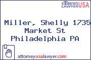 Miller, Shelly 1735 Market St Philadelphia PA