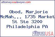 Obod, Marjorie McMah... 1735 Market St Ste 3200 Philadelphia PA