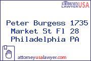 Peter Burgess 1735 Market St Fl 28 Philadelphia PA