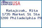 Ratajczak, Rita 1735 Market St Ste 3200 Philadelphia PA
