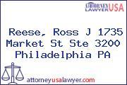 Reese, Ross J 1735 Market St Ste 3200 Philadelphia PA