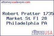 Robert Pratter 1735 Market St Fl 28 Philadelphia PA