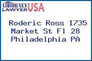 Roderic Ross 1735 Market St Fl 28 Philadelphia PA