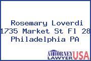 Rosemary Loverdi 1735 Market St Fl 28 Philadelphia PA