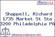 Shappell, Richard 1735 Market St Ste 3200 Philadelphia PA