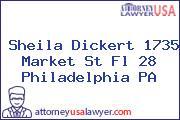Sheila Dickert 1735 Market St Fl 28 Philadelphia PA