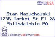 Stan Mazuchowski 1735 Market St Fl 28 Philadelphia PA