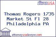 Thomas Rogers 1735 Market St Fl 28 Philadelphia PA