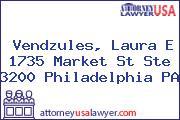 Vendzules, Laura E 1735 Market St Ste 3200 Philadelphia PA