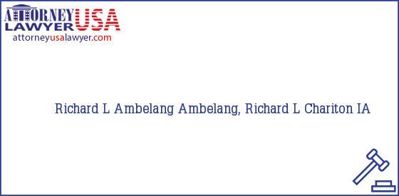 Telephone, Address and other contact data of Richard L Ambelang, Chariton, IA, USA