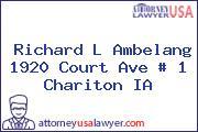 Richard L Ambelang 1920 Court Ave # 1 Chariton IA
