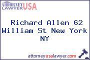 Richard Allen 62 William St New York NY