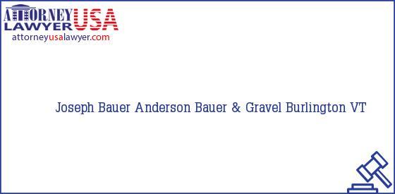 Telephone, Address and other contact data of Joseph Bauer, Burlington, VT, USA