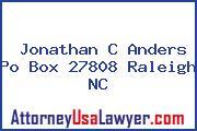 Jonathan C Anders Po Box 27808 Raleigh NC