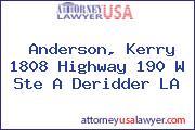 Anderson, Kerry 1808 Highway 190 W Ste A Deridder LA