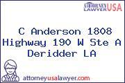C Anderson 1808 Highway 190 W Ste A Deridder LA