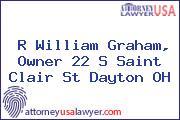 R William Graham, Owner 22 S Saint Clair St Dayton OH